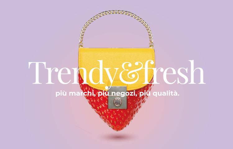 Trendy & Fresh